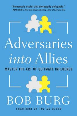 🤯 Read Online Adversaries into Allies: Master the Art of Ultimate Influence