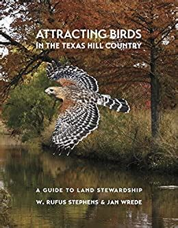 🎁 Link Download Attracting Birds in the Texas Hill Country: A Guide to Land Stewardship (Myrna and David K. Langford Books on Working Lands)