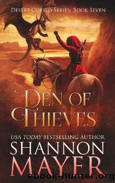 🤑 Download Link Den of Thieves (The Desert Cursed Series Book 7)