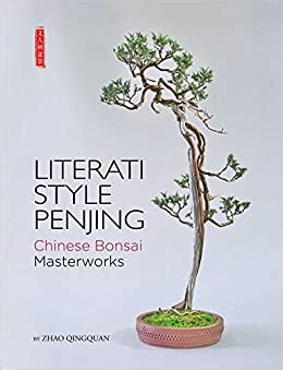 😱 Download Ebook Literati Style Penjing: Chinese Bonsai Masterworks