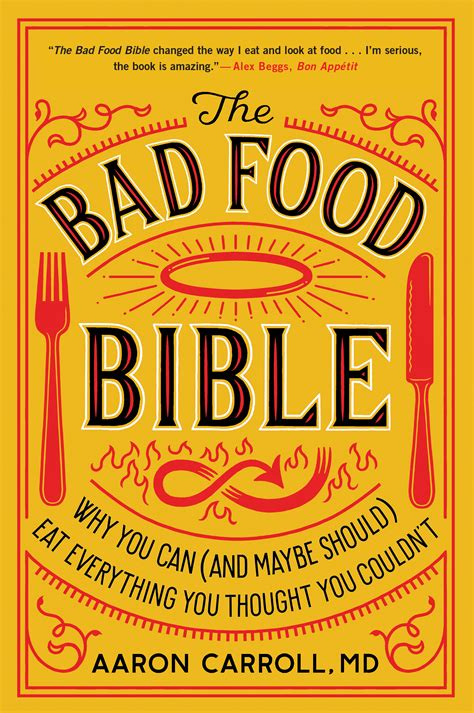 🤑 Free Read The Bad Food Bible: Why You Can (and Maybe Should) Eat Everything You Thought You Couldn't